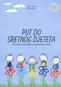 Put do sretnog djeteta - Priručnik za rad sa djecom s posebnim potrebama