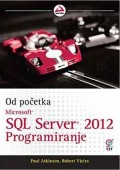 Microsoft SQL Server 2012 programiranje - od početka
