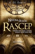 Noćna škola - Rascep