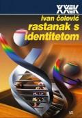 Rastanak s identitetom -  Ogledi o političkoj antropologiji, 3