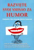 Razvijte svoj smisao za humor - Pobijedite loše situacije dobrim humorom