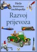 Razvoj prijevoza - dječja ilustrirana enciklopedija