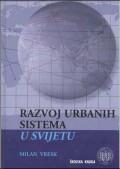 Razvoj urbanih sistema u svijetu - geografski pregled