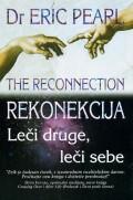 Rekonekcija - Leči druge, leči sebe