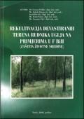 Rekultivacija devastiranih terena rudnika uglja na primjerima u F BiH (zaštita životne sredine)