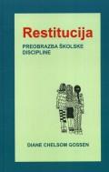Restitucija - preobrazba školske discipline