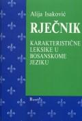 Rječnik karakteristične leksike u bosanskome jeziku