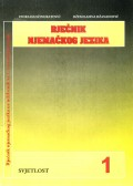 Rječnik njemačkog jezika uz udžbenik za 1. razred gimnazije