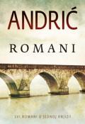 Romani - Travnička hronika, Na Drini ćuprija, Gospođica, Prokleta avlija