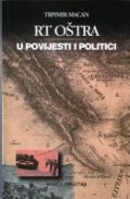 Rt Oštra u povijesti i politici