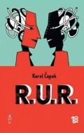 R.U.R. - Rossums Universal Robots