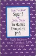 Saper 5, Tu stanuje Danijelova priča