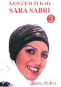 Šapućem ti kao Sara Sabri 3