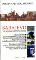 Sarajevo the Turist-Historic Guide