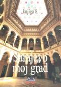 Sarajevo moj grad, knjiga 8.