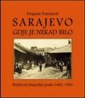 Sarajevo gdje je nekad bilo