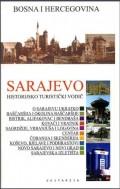 Sarajevo - historijsko turistički vodič