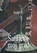 Sarajevo moj grad, knjiga 6
