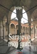Sarajevo moj grad, knjiga 7.
