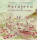 Sarajevo a travers le temps