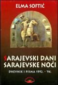 Sarajevski dani sarajevske noći