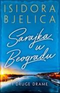 Sarajka u Beogradu i druge drame