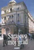 Sarajevo moj grad, knjiga 4.