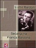 Sećanja na Franca Bardona