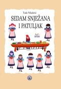 Sedam Snježana i patuljak - Drame za djecu koja se vole smijati