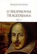 O Šekspirovim tragedijama vol. 2