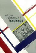 Selmam Selmanagić i Bauhaus