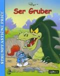 Štrumpfastične priče - Ser Gruber