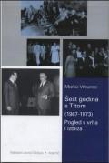 Šest godina s Titom (1967-1973)