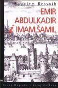 Emir Abdulkadir i imam Šamil: heroj Mgreba i heroj Kafkaza