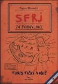 SFRJ za ponavljače: Turistički vodič