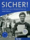 Sicher B1+ Arbeitsbuch, mit Audio-CD