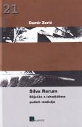 Silva Rerum - Bilješke o ishodištima pučkih tradicija