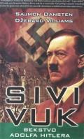 Sivi vuk - bekstvo Adolfa Hitlera