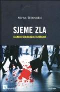 Sjeme zla - elementi sociologije terorizma