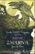 Sjene zmajeva: kronike imaginaria geographia - knjiga četvrta