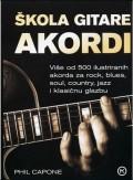 Škola gitare akordi - više od 500 ilustriranih akorda za rock, blues, soul, country, jazz i klasičnu glazbu