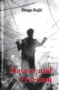 Slavery and Freedom