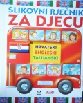Slikovni rječnik za djecu - hrvatski, engleski, talijanski