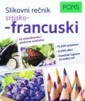 Pons Slikovni rečnik srpsko-francuski - Za svakodnevnu i poslovnu upotrebu