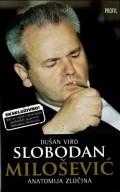 Slobodan Milošević - Anatomija zločina