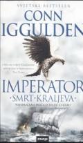 Imperator - Smrt kraljeva: neispričana priča o Juliju Cezaru
