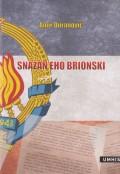 Snažan eho brionski - Odjeci Brionskog plenuma u Bosni i Hercegovini 1966. godine