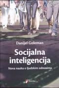 Socijalna inteligencija - Nova nauka o ljudskim odnosima