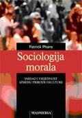 Sociologija morala - Smisao i vrijednost između prirode i kulture