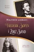 Frederik Šopen i Žorž Sand - Najveće ljubavi